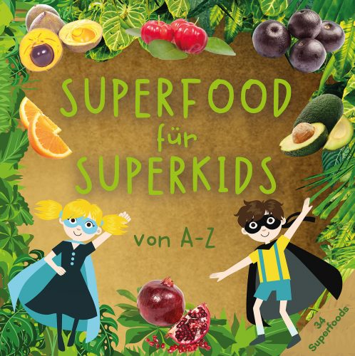 Superfood für Superkids